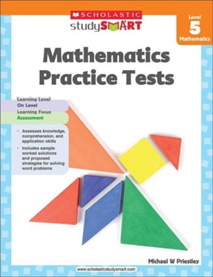 Scholastic Study Smart Mathematics Practice Tests Level 5  -