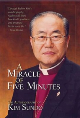 A Miracle of Five Minutes - eBook  -     By: Sundo Kim