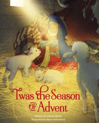 Twas the Season of Advent: Family Devotional and Stories for the Christmas Season  -     By: Glenys Nellist