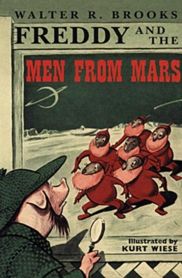 Freddy and the Men from Mars - eBook  -     By: Walter R. Brooks     Illustrated By: Kurt Wiese