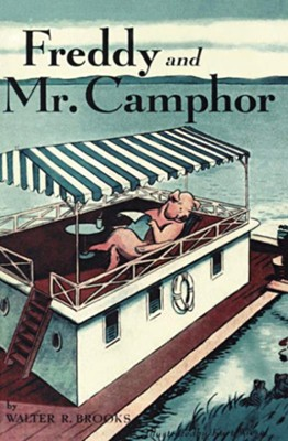 Freddy and Mr. Camphor - eBook  -     By: Walter R. Brooks     Illustrated By: Kurt Wiese