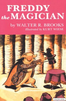 Freddy the Magician - eBook  -     By: Walter R. Brooks     Illustrated By: Kurt Wiese