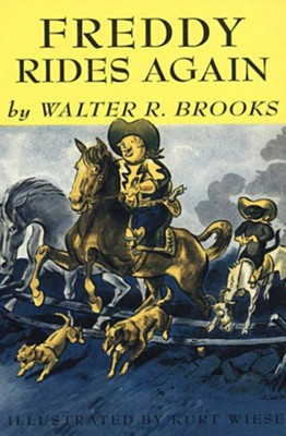 Freddy Rides Again - eBook  -     By: Walter R. Brooks     Illustrated By: Kurt Wiese