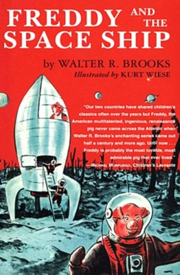 Freddy and the Space Ship - eBook  -     By: Walter R. Brooks     Illustrated By: Kurt Wiese