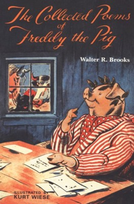 The Collected Poems of Freddy the Pig - eBook  -     By: Walter R. Brooks     Illustrated By: Kurt Wiese