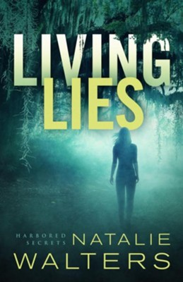 Living Lies, #1  -     By: Natalie Walters