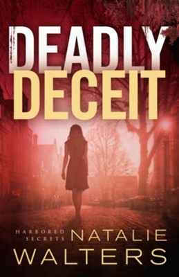 Deadly Deceit #2  -     By: Natalie Walters