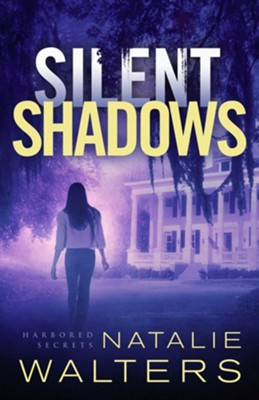 Silent Shadows #3   -     By: Natalie Walters