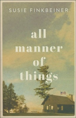 All Manner of Things  -     By: Susie Finkbeiner
