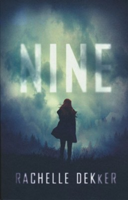 Nine  -     By: Rachelle Dekker