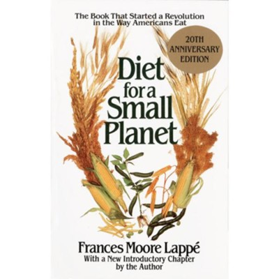 Diet for a Small Planet   -     By: Frances Moore Lappe     Illustrated By: Marika Hahn