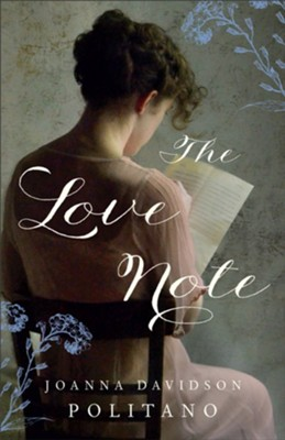 The Love Note  -     By: Joanna Davidson Politano