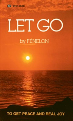 Let Go - eBook  -     By: Francois Fenelon