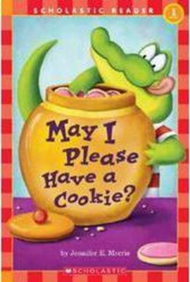 May I Please Have A Cookie? (Level 1)  -     By: Jennifer Morris     Illustrated By: Jennifer Morris