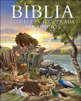 Biblia Completa Ilustrada para Niños  (The Complete Illustrated Children's Bible)  -