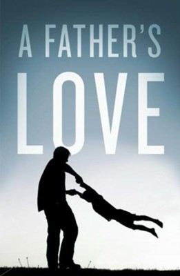 A Father's Love (ESV), Pack of 25 Tracts   -