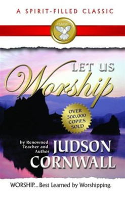 Let Us Worship - eBook  -     By: Judson Cornwall