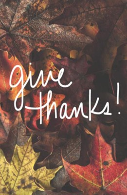 Give Thanks!/ New edition (ESV), Pack of 25 Tracts   -
