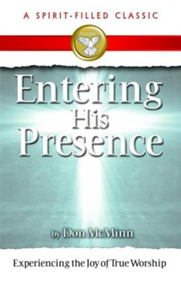 Entering His Presence - eBook  -     By: Don McMinn