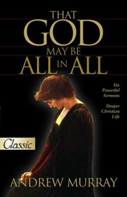 That God may Be All in All - eBook  -     By: Andrew Murray