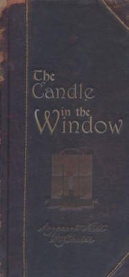 The Candle in the Window  -     By: Margaret Hill McCarter