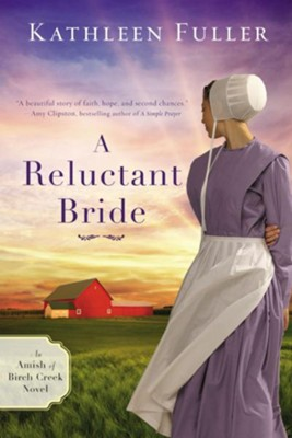 A Reluctant Bride - eBook  -     By: Kathleen Fuller