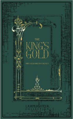 The King's Gold  -     By: Elizabeth Cheney