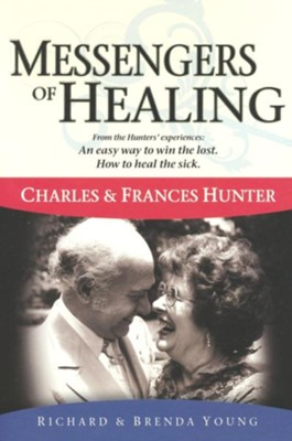 Messengers Of Healing  -     By: Rich Young, Brenda Young