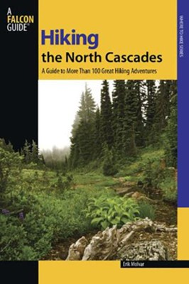 Hiking the North Cascades, 2nd  -