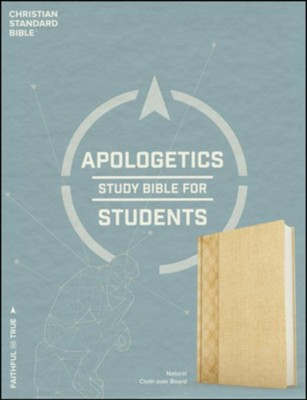 CSB Apologetics Study Bible for Students, natural cloth over board  -