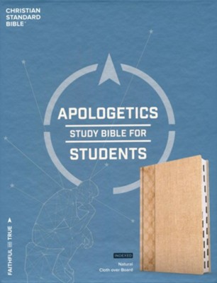 CSB Apologetics Study Bible for Students--natural cloth over board, indexed  -