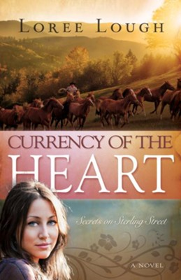 Currency Of The Heart - eBook  -     By: Loree Lough