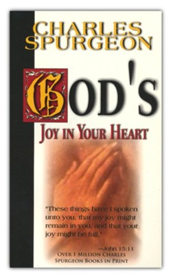 God's Joy In Your Heart  -     By: Charles H. Spurgeon