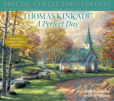 A Perfect Day--2019 Special Collector's Edition Deluxe Wall  Calendar  -     By: Thomas Kinkade