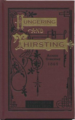 Hungering and Thirsting  -     By: Agnes Giberne