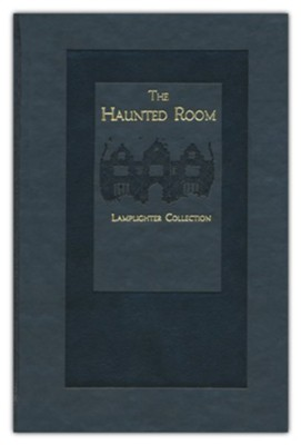 The Haunted Room  -     By: A.L.O.E.