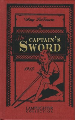 The Captain's Sword  -     By: Amy LeFeuvre
