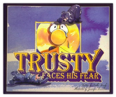 Trusty Faces His Fear  -     By: Debbie Hamby     Illustrated By: Jennifer Brandon