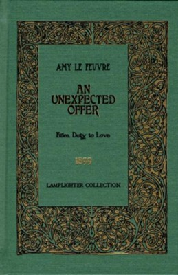 An Unexpected Offer: From Duty to Love   -     By: Amy LeFeurve