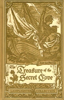 The Treasure of the Secret Cove  -     By: Amy LeFeurve