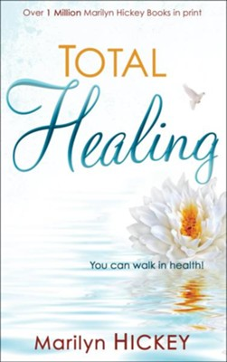 Total Healing   -     By: Marilyn Hickey