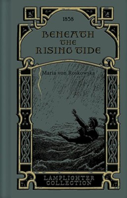 Beneath the Rising Tide  -     By: Maria Roskowska