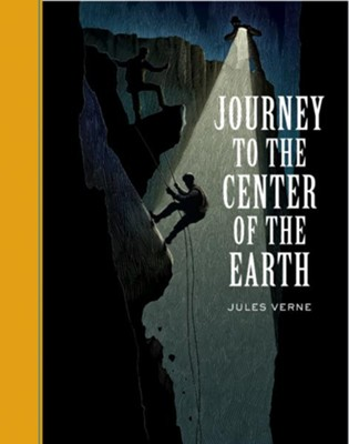 Journey to Center of the Earth  -     By: Jules Verne