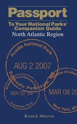 Passport To Your National Parks Companion Guide: North Atlantic Region  -