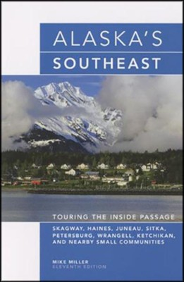 Alaska's Southeast, 11th  -