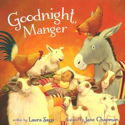 Goodnight, Manger  -     By: Laura Sassi     Illustrated By: Jane Chapman