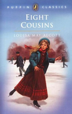 Eight Cousins   -     By: Louisa May Alcott