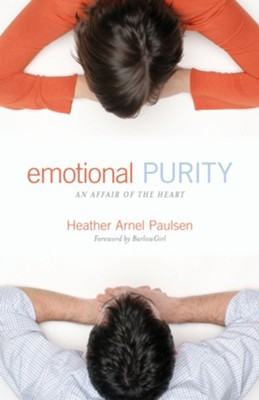 Emotional Purity: An Affair of the Heart - eBook  -     By: Heather Arnel Paulsen