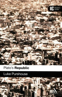 Plato's Republic: A Reader's Guide  -     By: Luke Purshouse
