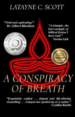 A Conspiracy of Breath  -     By: Latayne C. Scott